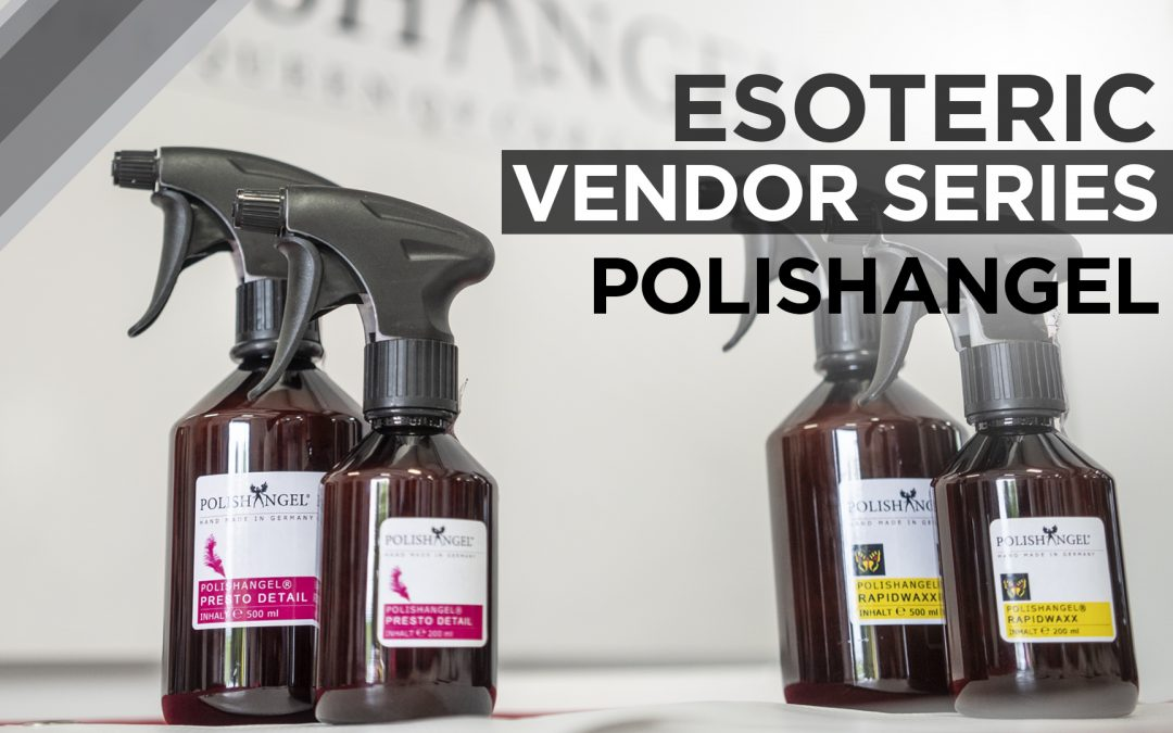 ESOTERIC Vendor Series – POLISHANGEL