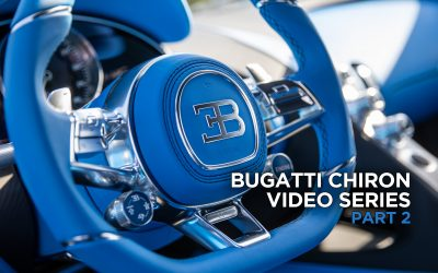 Bugatti Chiron Video Series – Part 2